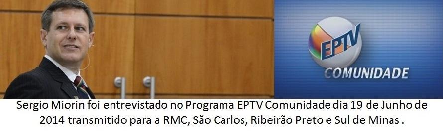 Sergio Miorin esteve no EPTV Comunidade ao vivo_ correção