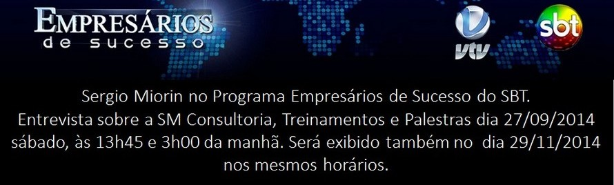 SergioMiorin no Programa Empresários de sucesso 2014 - Reprise setembro